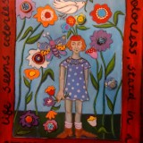"""""""Stand in a Flowerbed by Holly Wojahn"""""""