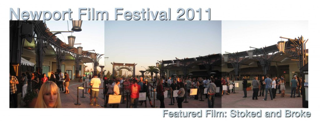 Newport Beach Film Festival 2011 / Stoked and Broke